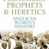 Preachers Prophets & Heretics
