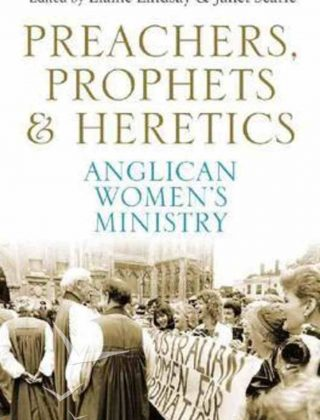 Preachers Prophets & Heretics