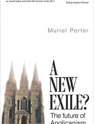 A New Exile, The Future of Anglicanism Book Cover